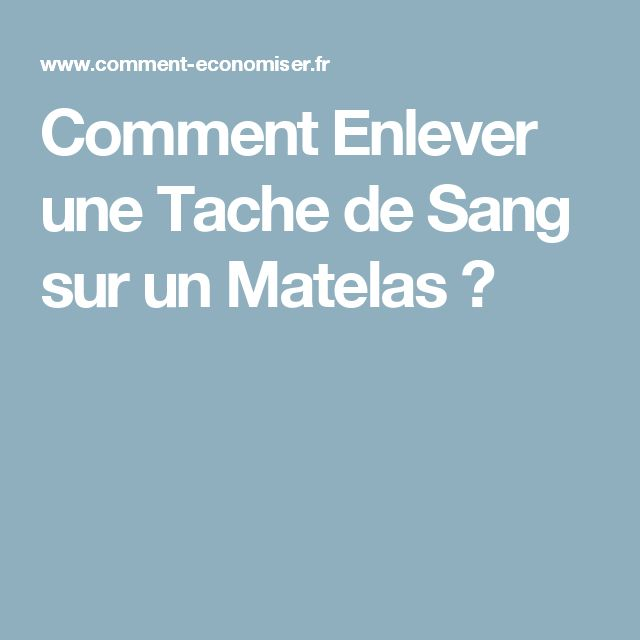 17 Best Ideas About Tache De Sang On Pinterest Tache