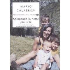 Spingendo la notte più in là, M. Calabresi