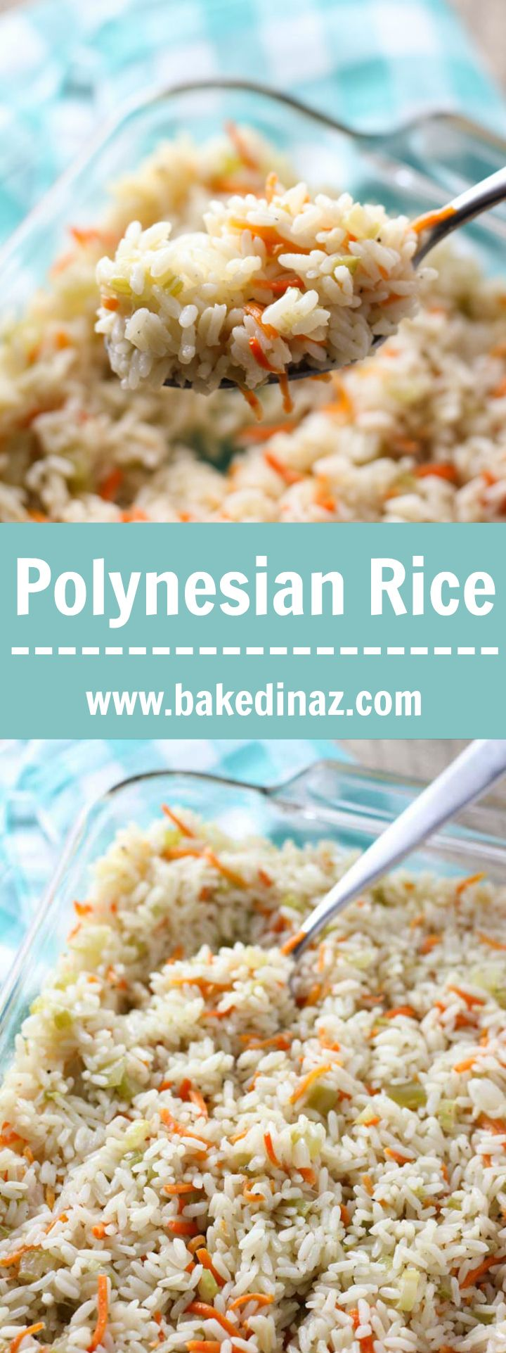 Polynesian Rice- this is the best rice. Full of flavor, carrots, celery, bell peppers & onion. A family favorite! bakedinaz.com