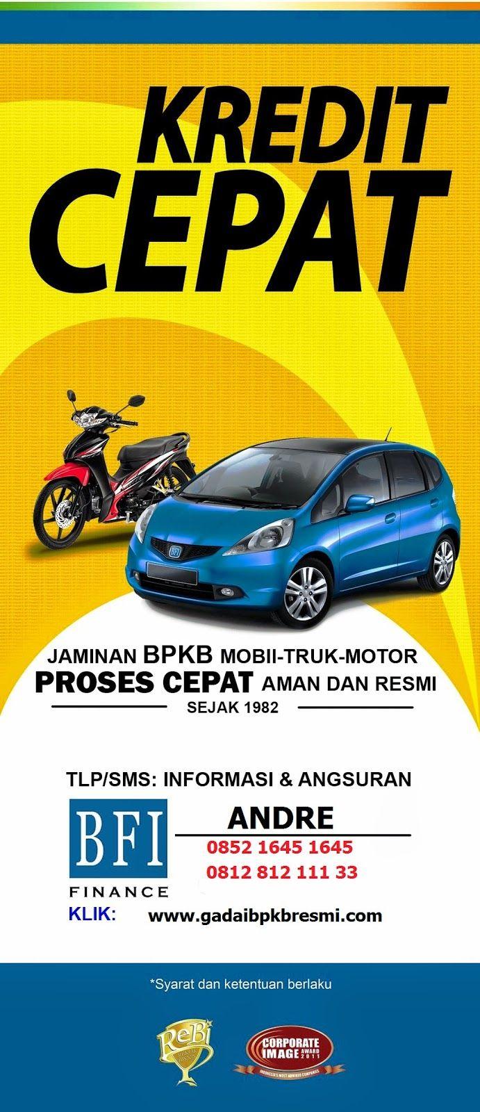 Gadai BPKB motor maupun mobil adalah salah satu produk ...