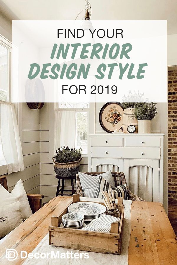 Find Your Interior Design Style For 2019 With Images Interior