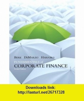 29 best 2013 financial resolutions images on pinterest personal fundamentals of corporate finance 2nd edition 9780132148238 jonathan berk peter demarzo fandeluxe Image collections