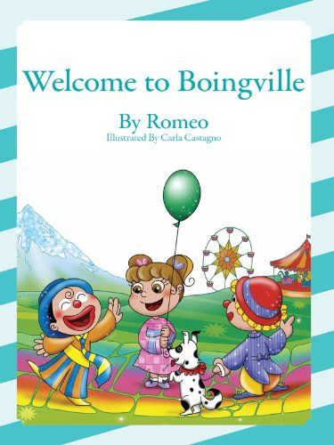 Welcome to Boingville eBook: Romeo: Amazon.co.uk: Books
