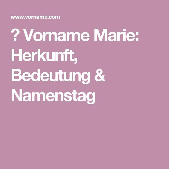 ▷ Vorname Marie: Herkunft, Bedeutung & Namenstag