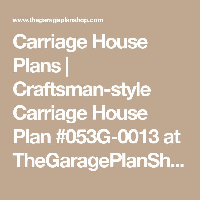Garage House Plans With Apartments Carriage House Plans Craftsman Style Carriage House With