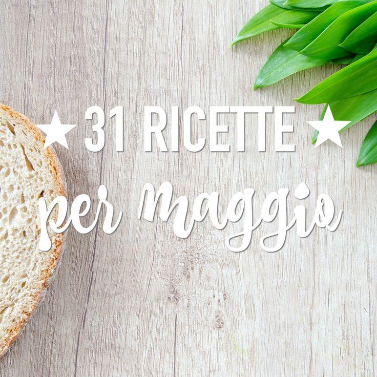 31 ricette per maggio https://www.babygreen.it/2017/05/ricette-maggio/?utm_campaign=coschedule&utm_source=pinterest&utm_medium=BabyGreen&utm_content=31%20ricette%20per%20maggio