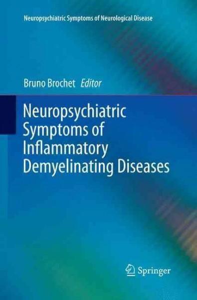 Neuropsychiatric Symptoms of Inflammatory Demyelinating Diseases