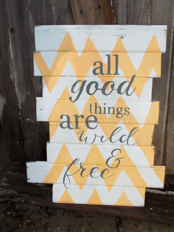 all good things are wild and free rustic pallet wood sign customized wooden u2026