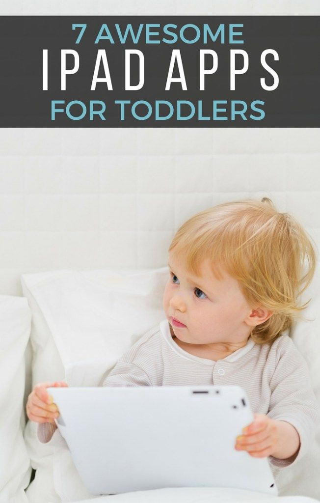 7 Awesome iPad Apps for Toddlers - Check out this list of some of the best mom approved creative, fun, and educational iPad apps for your toddler ages 1-3.