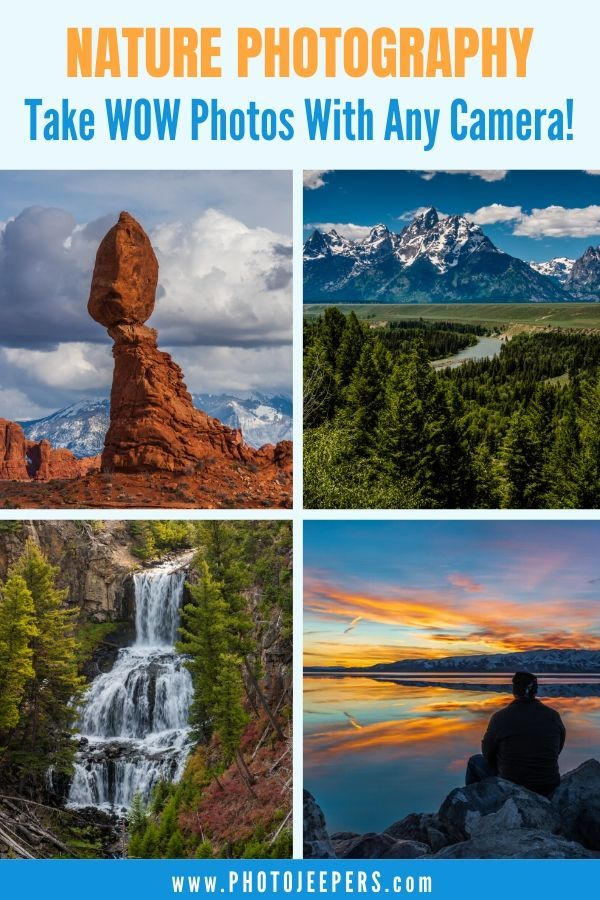 Yes You Can Take Amazing Landscape Photos With Any Camera There Are 5 Tips To Get Wow Photos You Will Learn On In 2020 Nature Photography Nature Photography Journey