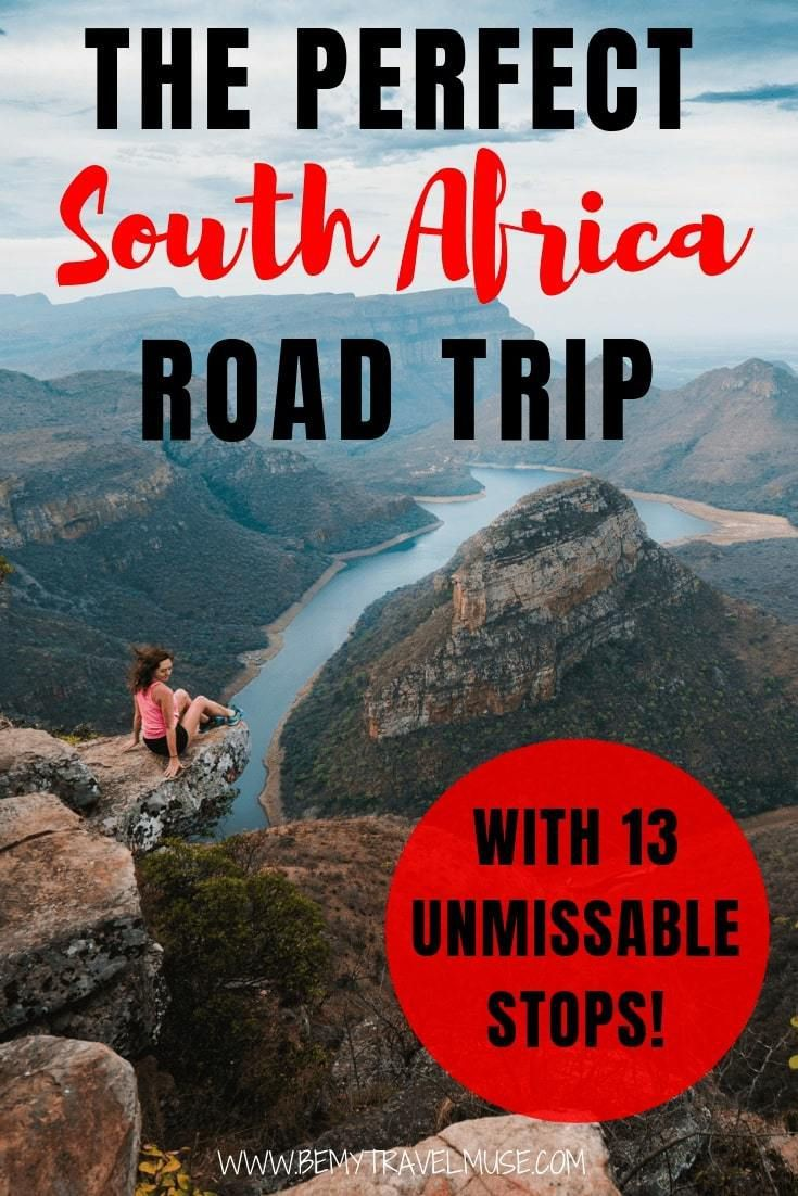 The Perfect South African Road Trip In 2020 South Africa Road Trips Road Trip Fun Road Trip