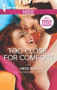 Too Close for Comfort (Harlequin Kiss): Heidi Rice: 9780373207176: Amazon.com: Books