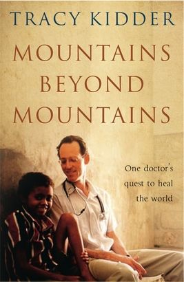 Profound and powerful, Mountains Beyond Mountains takes us from Harvard to Haiti, Peru, Cuba and Russia, as the charismatic but flawed genius Dr Paul Farmer challenges widely-held preconceptions about poverty and healthcare. Tracy Kidder's moving account shows how, from achieving this modest dream, one person can make a difference in solving global problems.