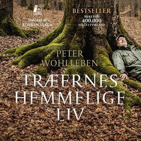 Træernes hemmelige liv (Forfatter: Peter Wohlleben, Forlag: People s Press, Format: MP3 CD, Type: Lydbog, ISBN: 9788771803884)