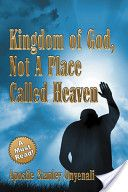 books.google.com! welcomes you to a must-reads! kingdom of God, not a place called heaven by apostle Stanley onyenali