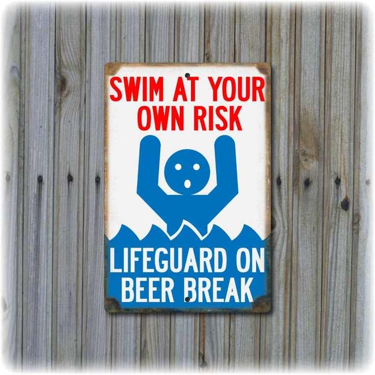 """Swim At Your Own Risk Sign  (12"""" x 8""""). $19.95, via Etsy."""