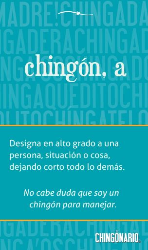 «Chingón, a» el póster de la semana en @ElChingonario: