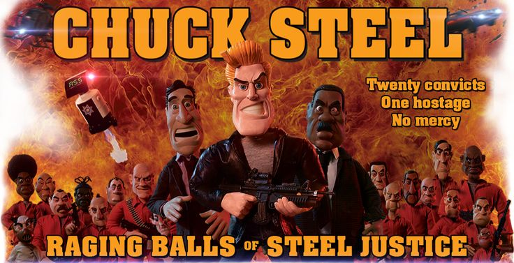 Chuck Steel | News & Information about Chuck Steel: The Movie