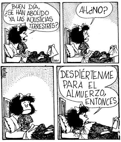 Mafalda, tan ocurrente, pero tan realista...!
