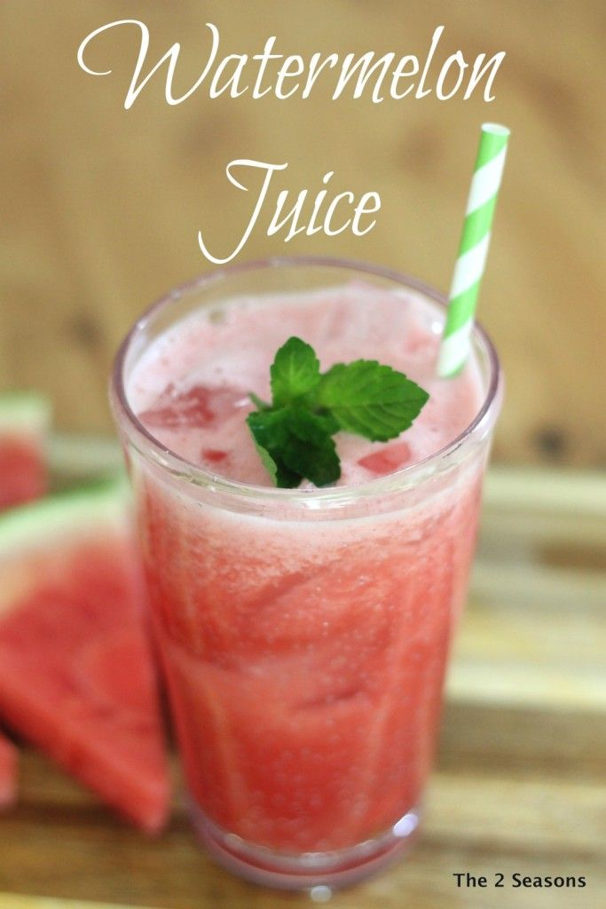 Slow Juicer Watermelon : 362 best Our Recipes images on Pinterest Seasons, Seasons of the year and Mother daughters