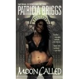 Moon Called (Mercy Thompson, Book 1) (Mass Market Paperback)By Patricia Briggs