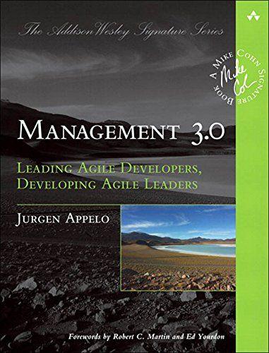 Management 3.0: Leading Agile Developers, Developing Agile Leaders (Adobe Reader) (Addison-Wesley Signature Series (Cohn)) by Jurgen Appelo http://www.amazon.com/dp/B004ISL6JY/ref=cm_sw_r_pi_dp_Kjmfxb0YM4S83