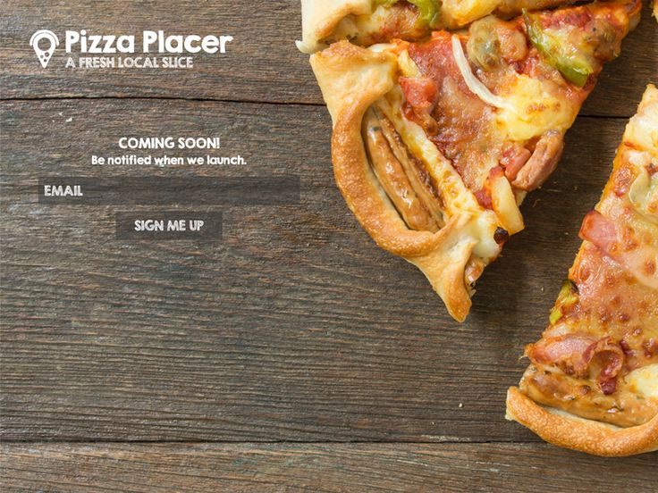 Pizza Placer Landing Page by Ian Muirhead (Vancouver, British Columbia)