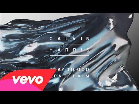 Loving the song! Calvin Harris - Pray to God [Audio] ft. HAIM