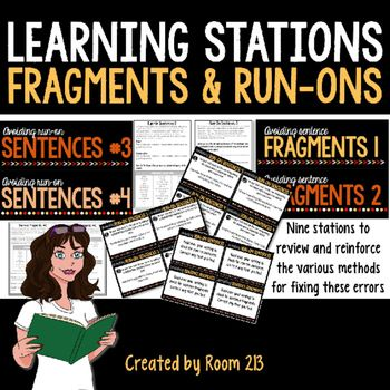 FRAGMENT AND RUN-ONS LEARNING STATIONS: Use these learning stations to teach, reinforce or review the various methods for fixing…
