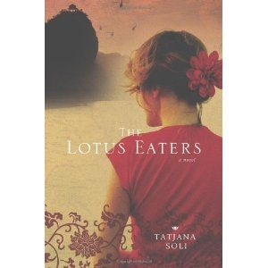 The Lotus Eaters by Tatjana Soli #booksWorth Reading, Book Covers Design, Beautiful Book, Book Worth, Female Photographers, Lotus Eaters, Vietnam Wars, Tatjana Solis, Novels