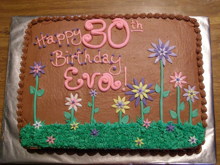 Happy 30th Birthday - This 1/2 sheet cake is a butter cake with chocolate buttercream icing.  The decorations are all MMF.