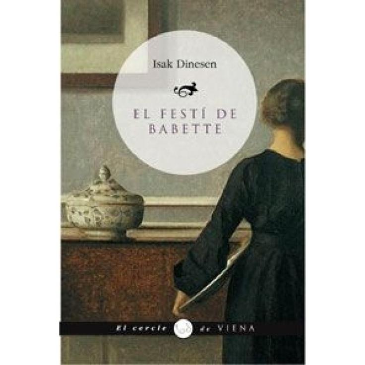 El Festí de Babette, d' Isak Dinesen