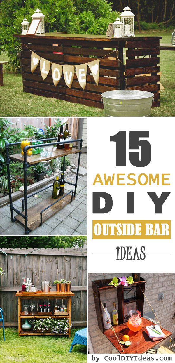 15 Awesome DIY Outside Bar Ideas - #OutsideBars