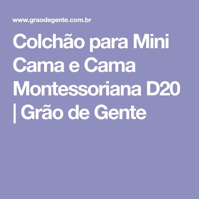 Colchão para Mini Cama e Cama Montessoriana D20   Grão de Gente