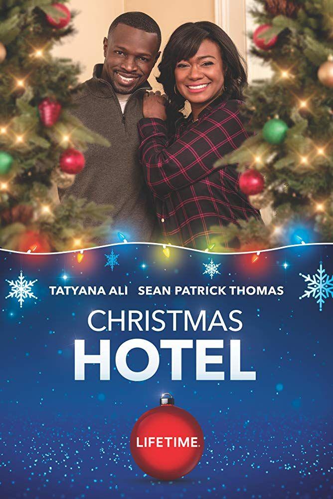 Christmas Hotel Watch Online Free 2019 Lifetime Full Hd Fmoviesarena Christmas Movies Movie Tv Lifetime Movies