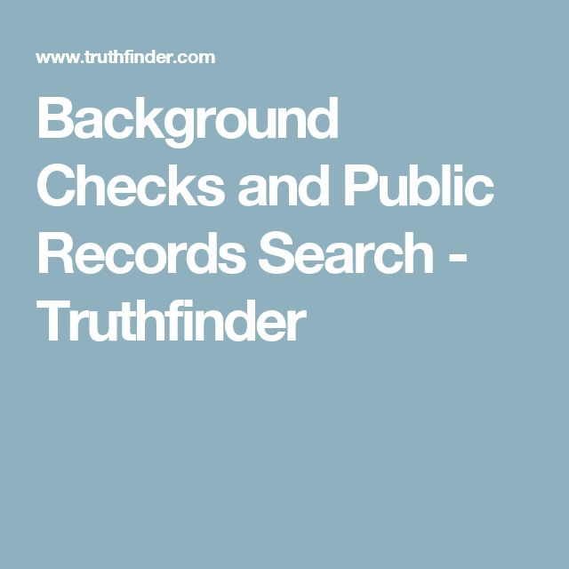 Background Checks and Public Records Search - Truthfinder