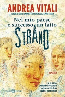 """""""Nel mio paese è successo un fatto strano"""" di Andrea Vitali, la meraviglia è nelle piccole cose"""