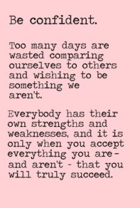 Everyone is unique - don't waste time comparing yourself to others and wishing to be something you aren't - what you see on the outside isn't what matters most anyway - TRUE beauty starts on the inside.