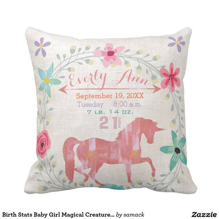 Birth Stats Baby Girl Magical Creatures Unicorn Pillow.  Artwork designed by Sandra Mack Studio. Price $33.65 per pillow #nursery #babygirl