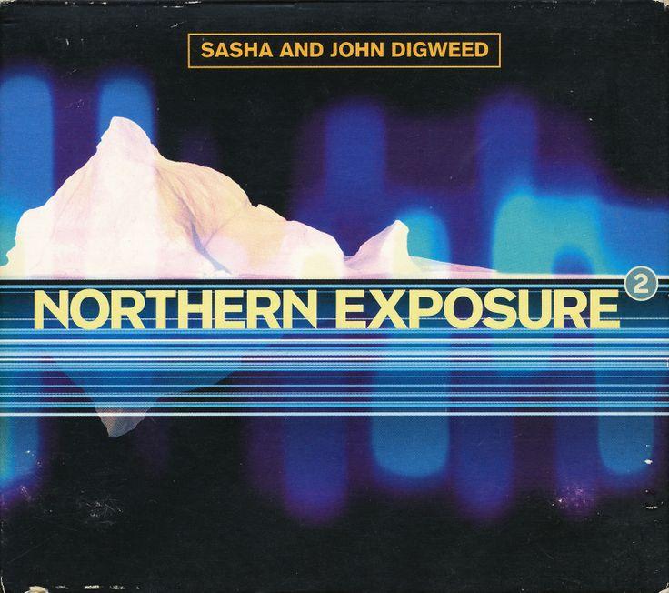 Sasha & John Digweed — Northern Exposure 2