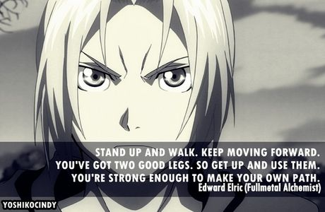 Fullmetal Alchemist quote. Never got around to watching this anime. I was told the ending was sad.