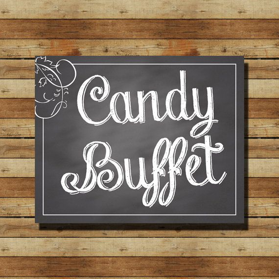 "INSTANT DOWNLOAD // Chalkboard Wedding Sign:  ""Candy Buffet"" 8x10 sign"