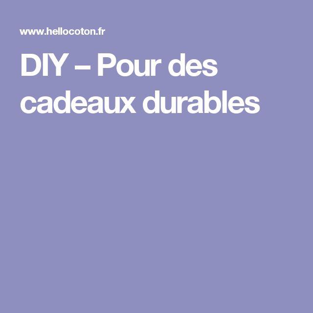 DIY – Pour des cadeaux durables