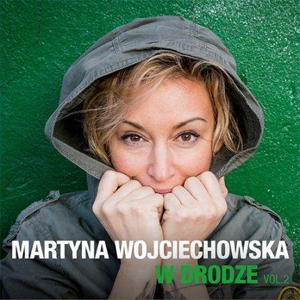 W drodze. Volume 2 - Martyna Wojciechowska