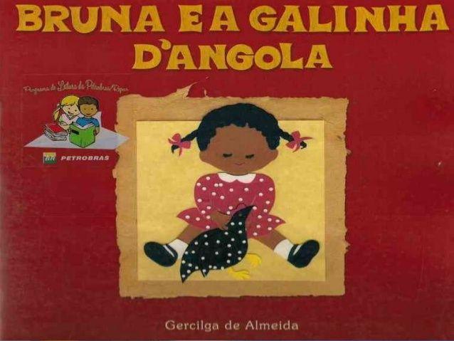 Leiturinhas para criança!: Bruna e a Galinha d`Angola