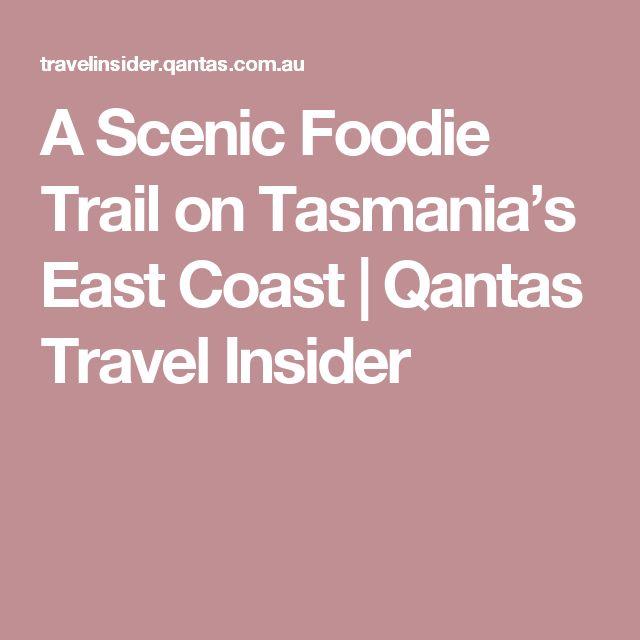 A Scenic Foodie Trail on Tasmania's East Coast | Qantas Travel Insider