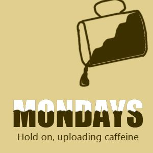 MONDAYS | Hold on, uploading caffeine. #Monday #coffee #quotes with @coffeeloversmag