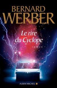 Le rire du cyclope, Bernard Werber