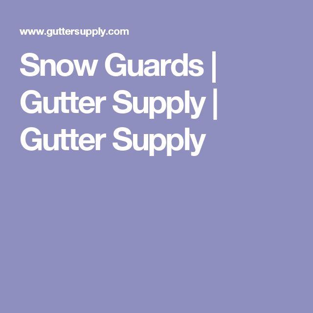Snow Guards   Gutter Supply   Gutter Supply