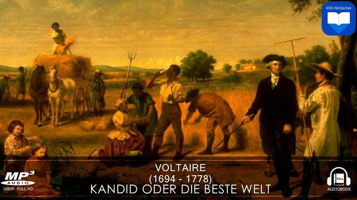 Hörbuch: Kandid oder Die beste Welt von Voltaire | Komplett | Deutsch